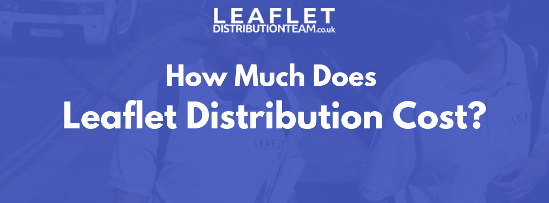 How much does leaflet distribution cost?