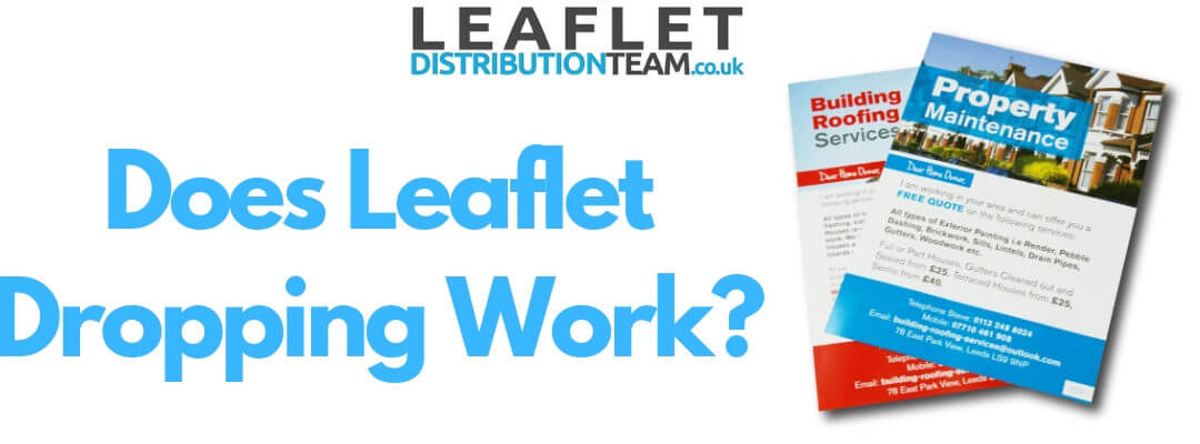 Does Leaflet Dropping Work?
