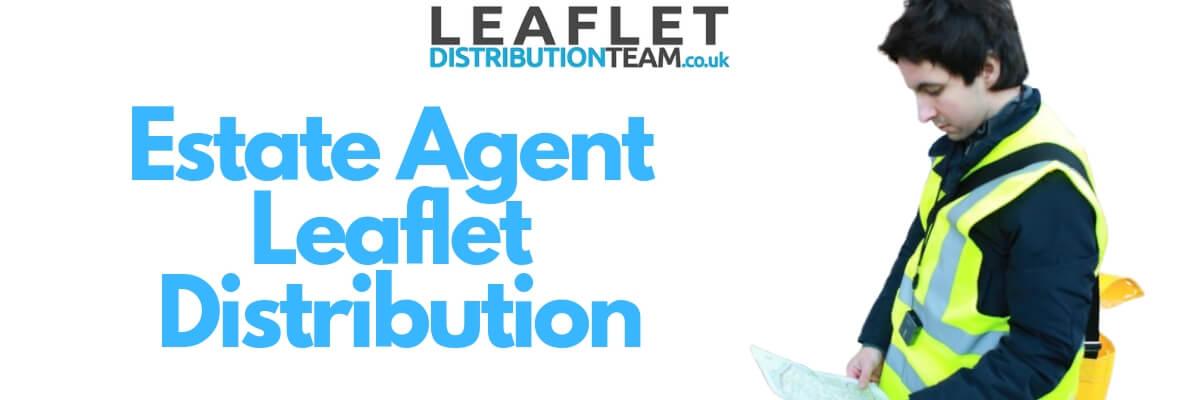 Estate Agent Leaflet distribution