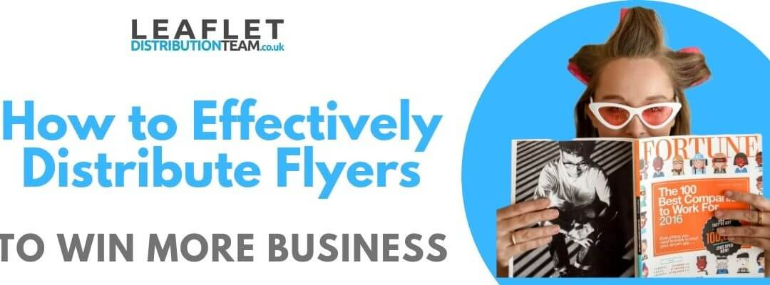 How to Effectively Distribute Flyers to Win More Business