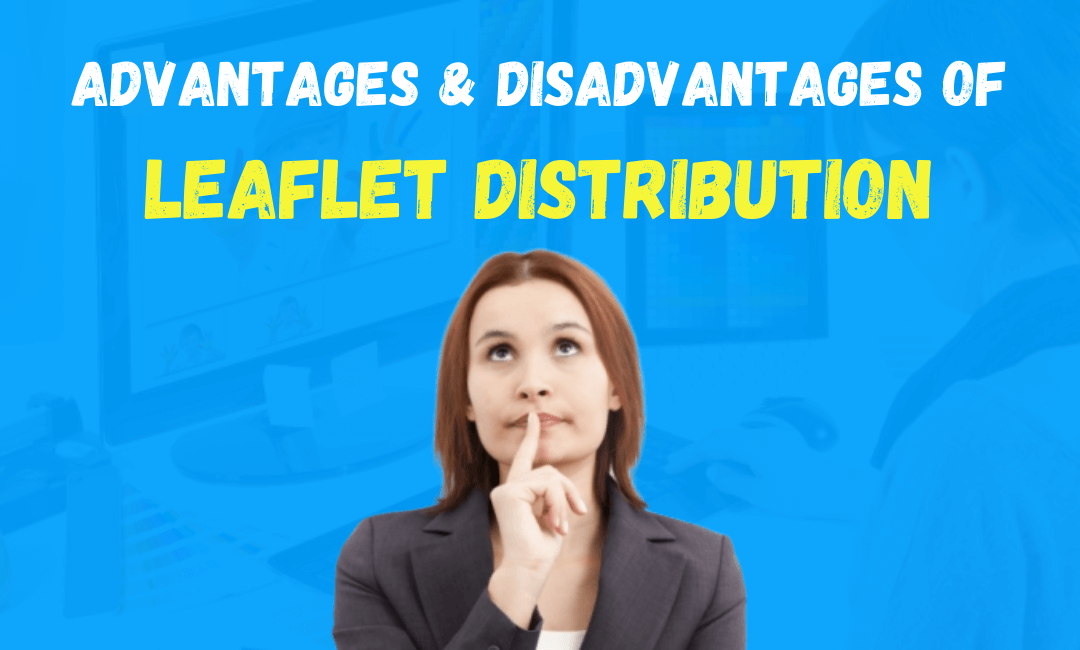 Advantages and Disadvantages of Leaflets for Marketing Your Business