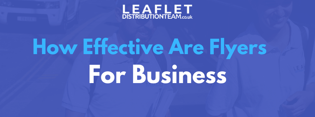 How Effective Are Flyers for Business?