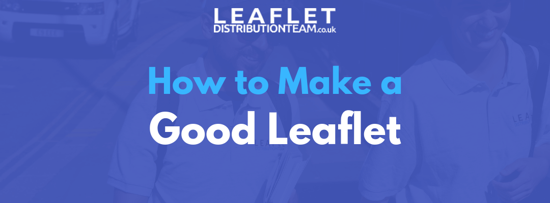 How to Make a Good Leaflet