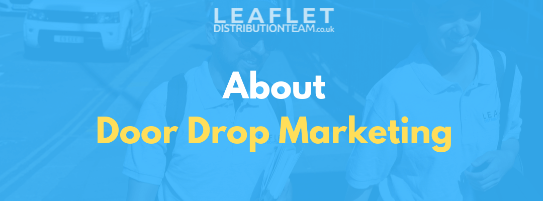 Everything You Need to Know About Door Drop Marketing