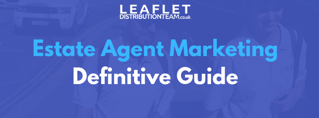 The Ultimate Estate Agent Marketing Guide for 2020