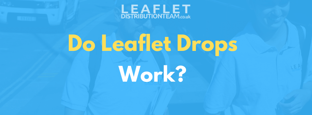 Do Leaflet Drops Work?