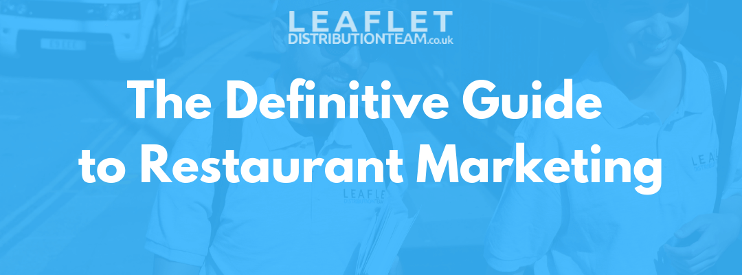 The Definitive Guide to Restaurant Marketing